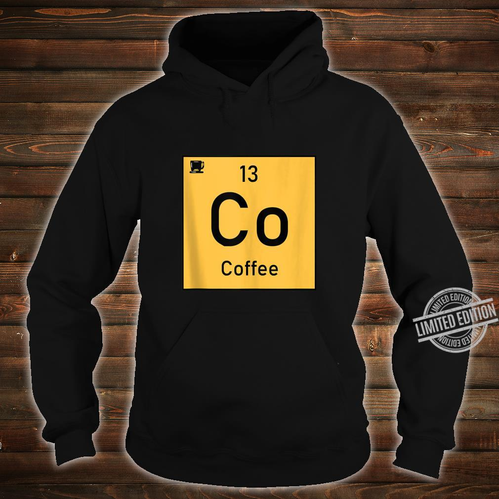Coffee Co 13 Cup Periodic Element Chemistry Shirt hoodie