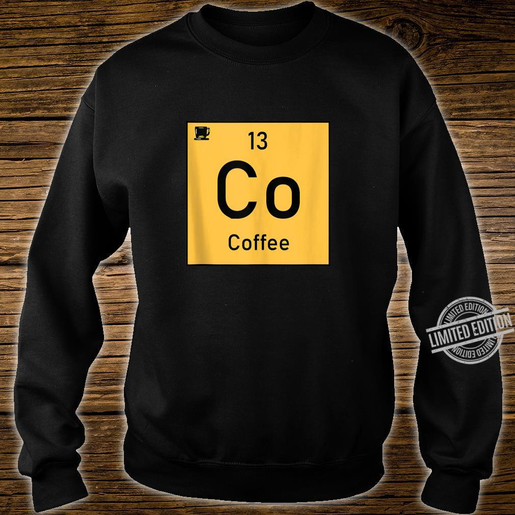 Coffee Co 13 Cup Periodic Element Chemistry Shirt sweater