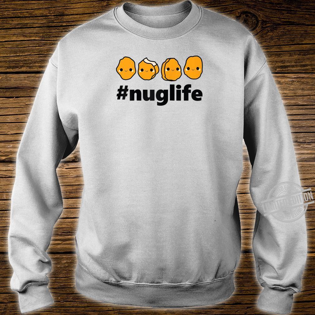 Cool Nug Life Chicken Nugget Cute Shirt sweater