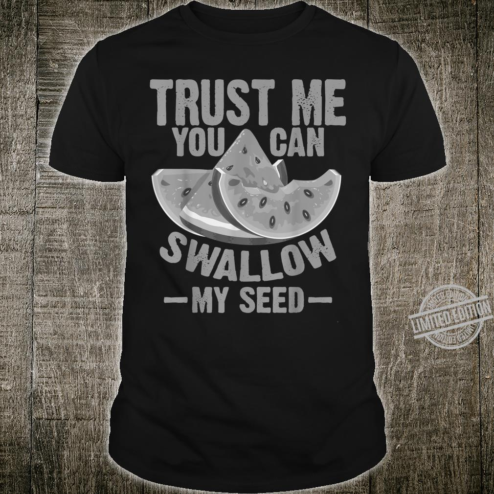 Cool Swallow My Seed Watermelon Shirt
