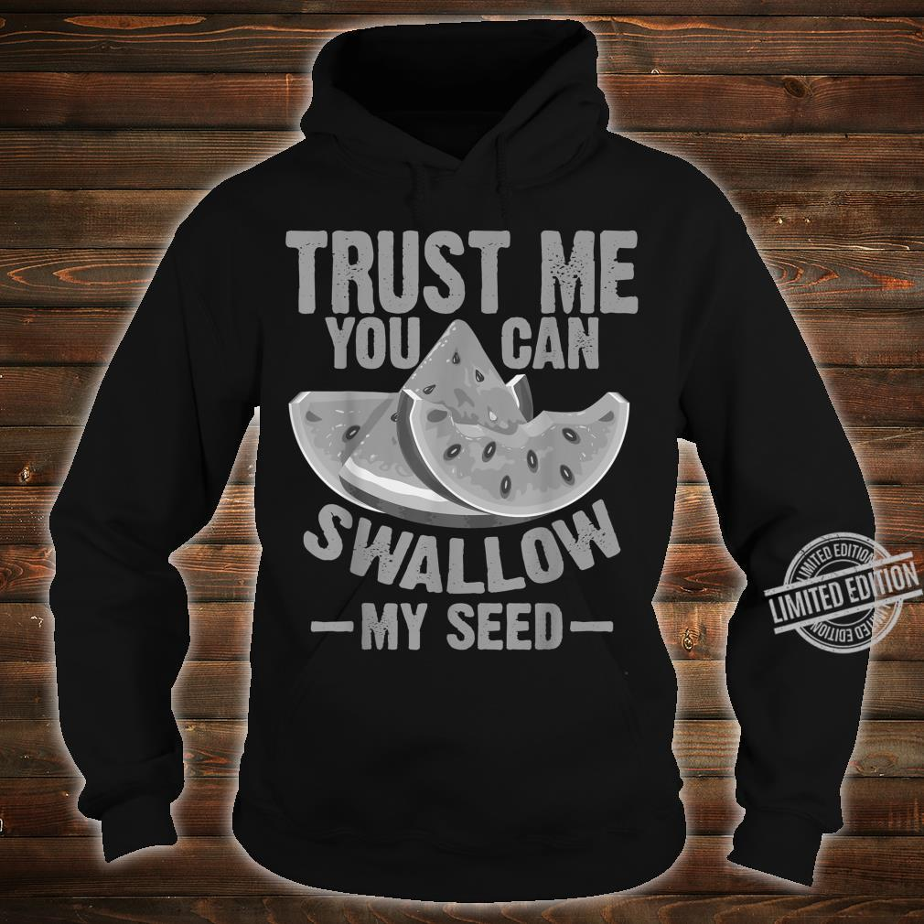 Cool Swallow My Seed Watermelon Shirt hoodie