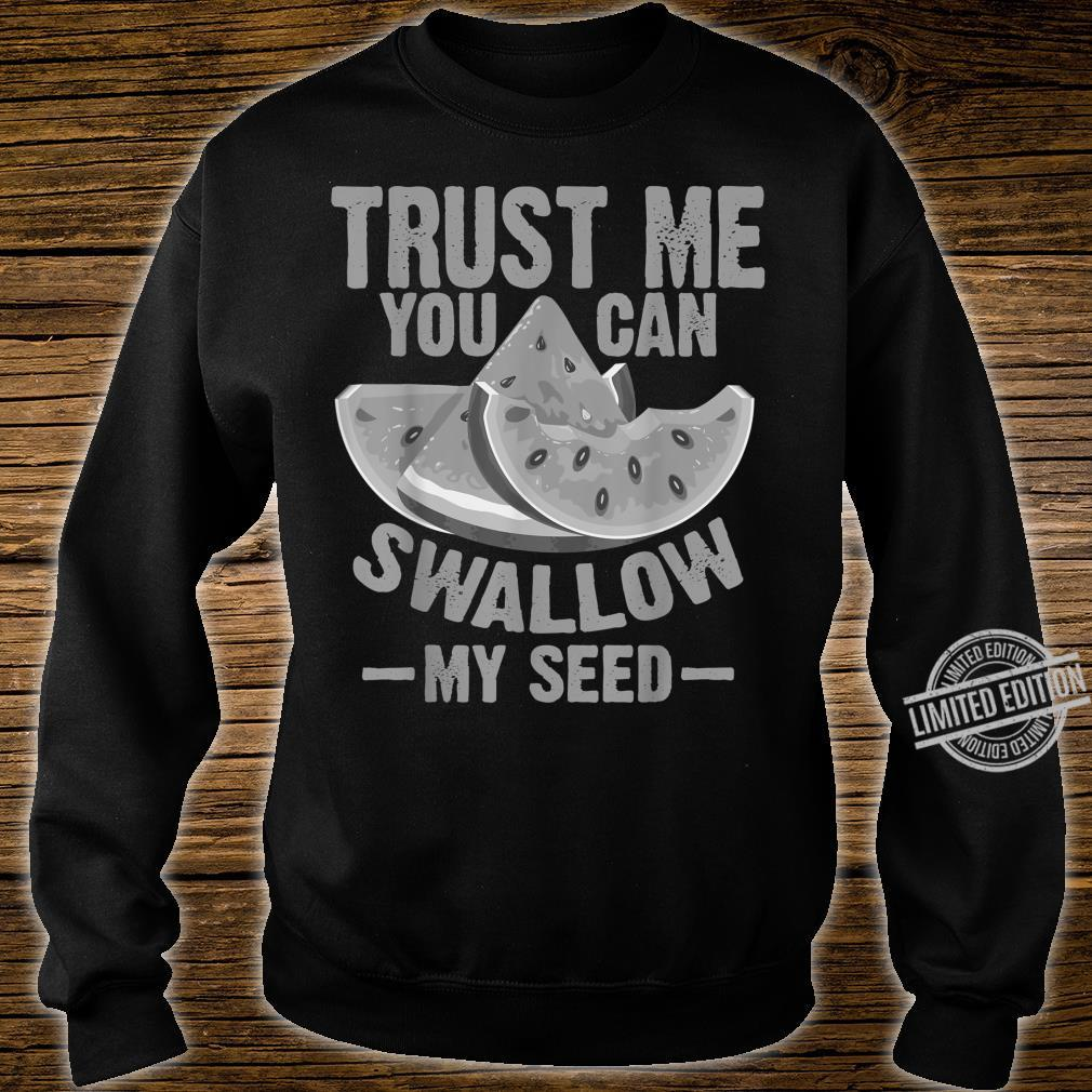 Cool Swallow My Seed Watermelon Shirt sweater