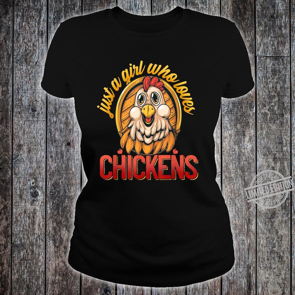 Cute Just A Girl Who Loves Chickens Farmer Girls Shirt ladies tee