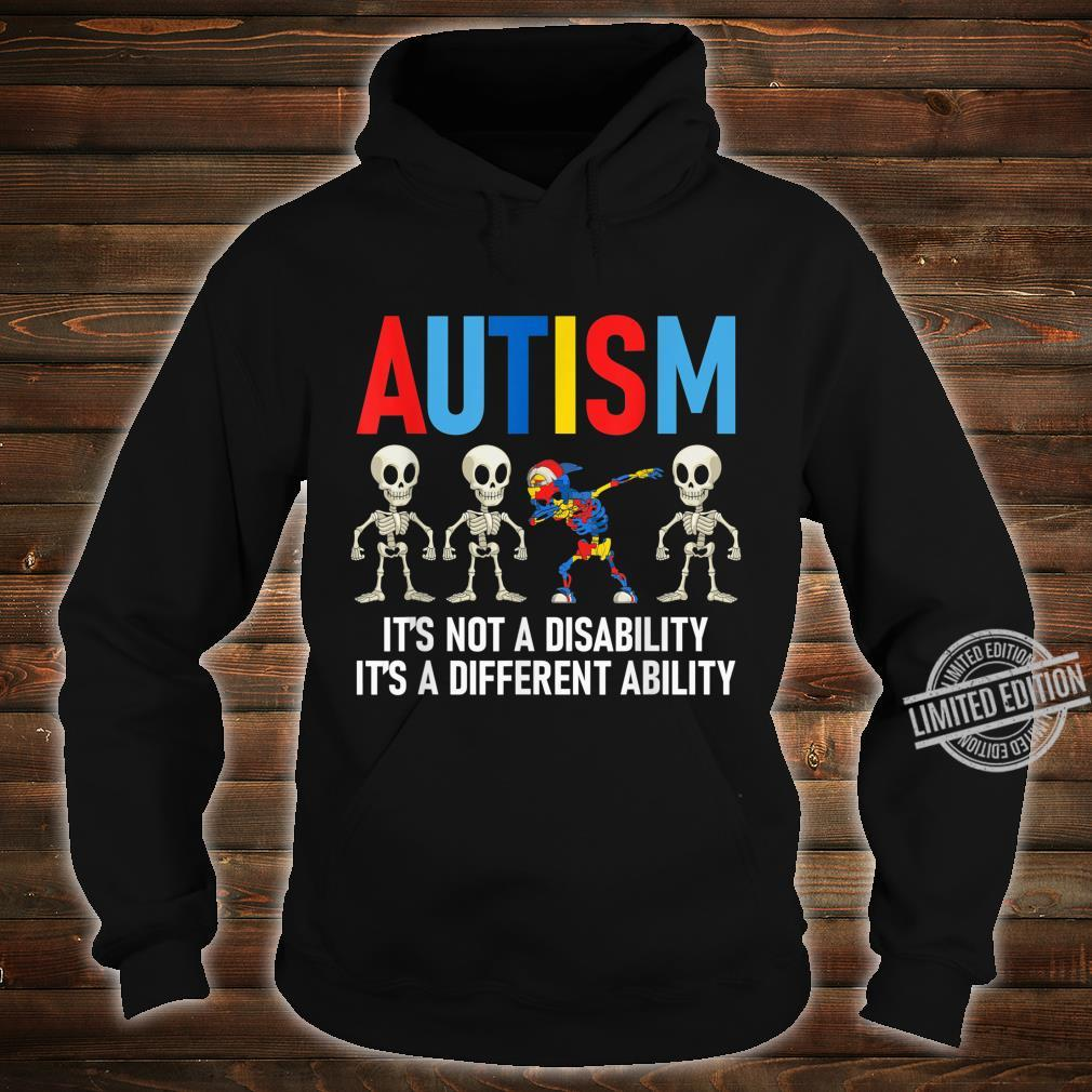 Dabbing Skeleton Not A Disability Autism Awareness Shirt hoodie