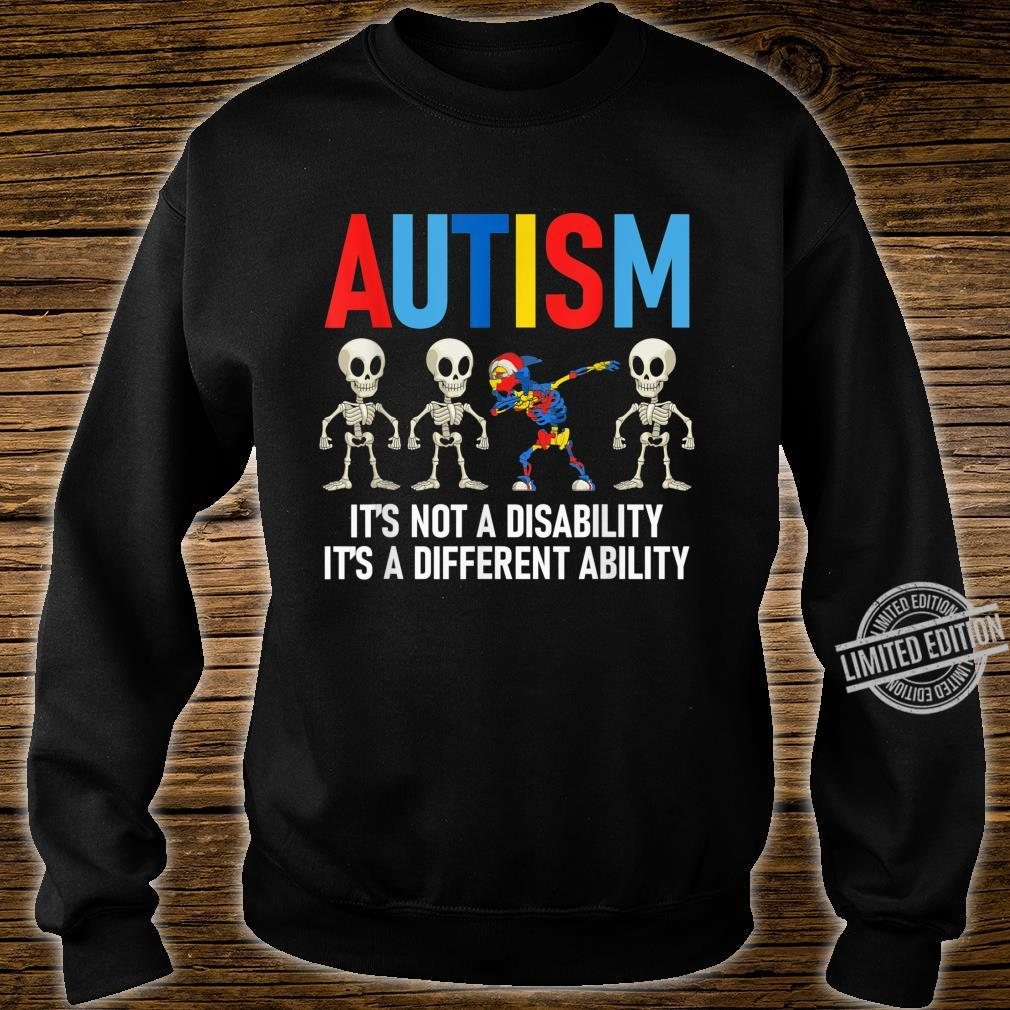 Dabbing Skeleton Not A Disability Autism Awareness Shirt sweater