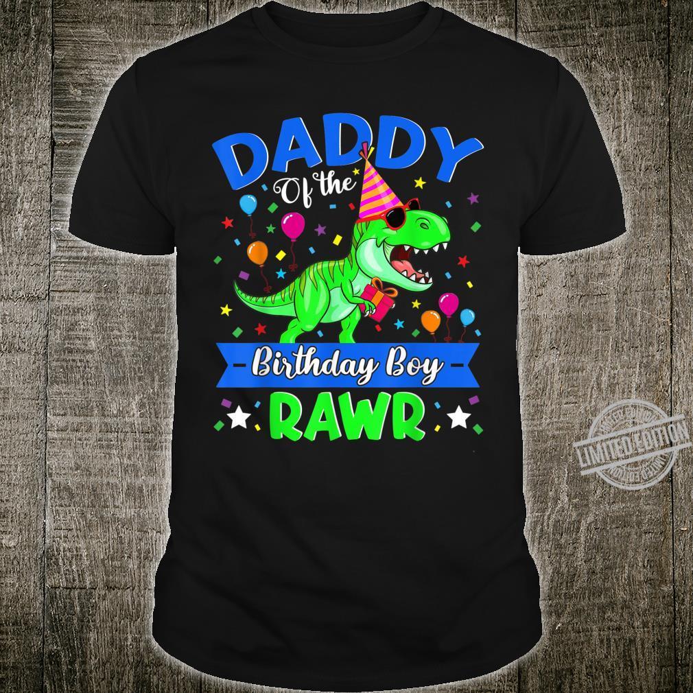 Daddy Of The Birthday Boy Rawr Dinosaur Mother's Day Shirt