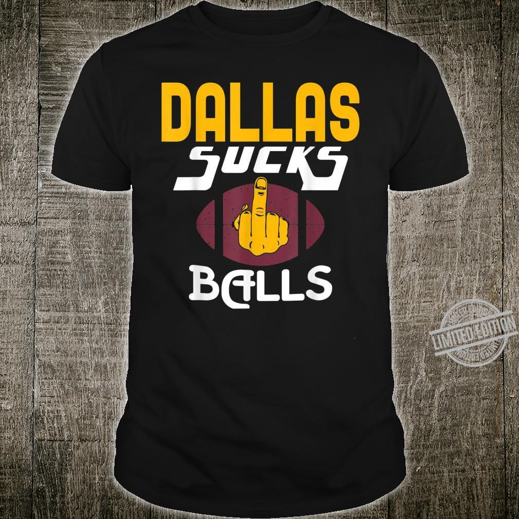 Dallas Sucks Balls Vintage Hater Football Shirt