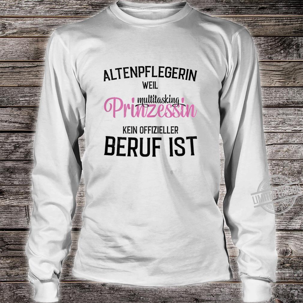 Damen Altenpflegerin Prinzessin Geschenk für Altenpfleger Shirt long sleeved