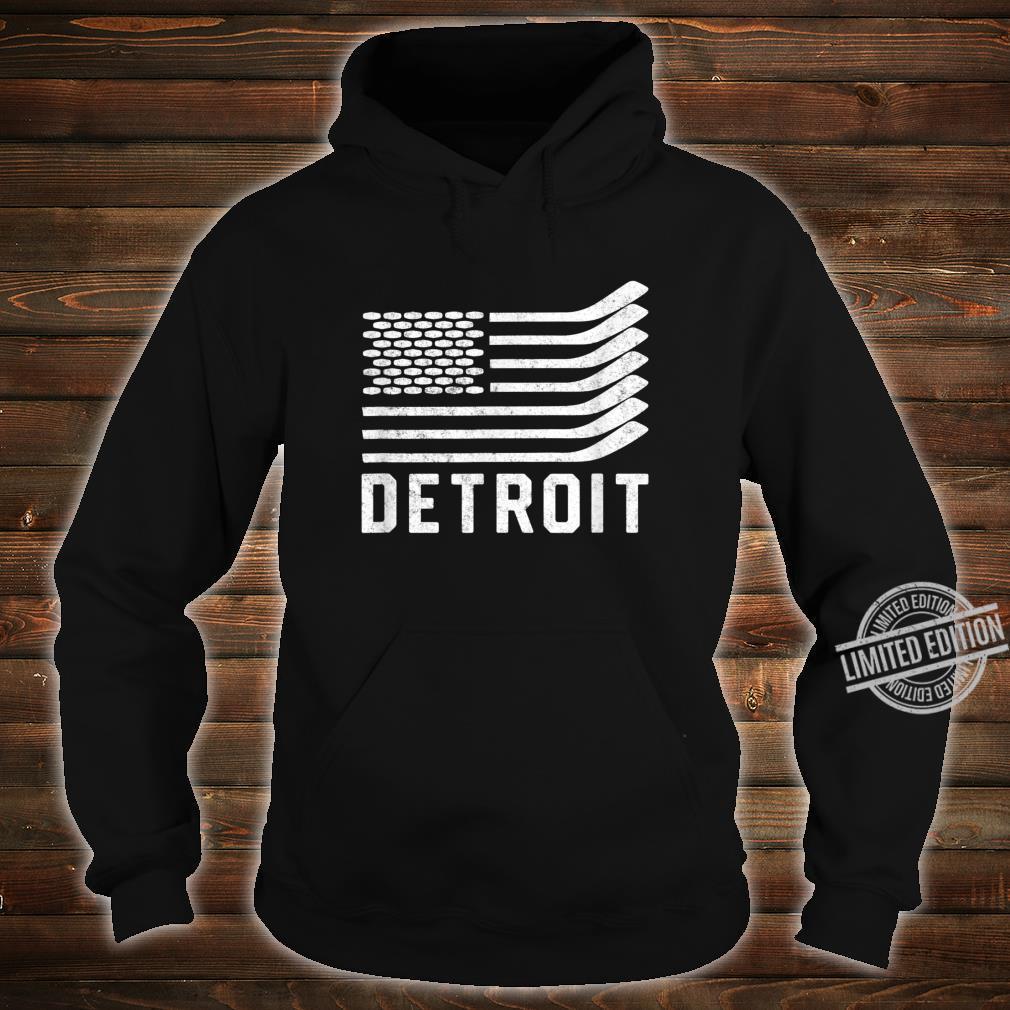 Detroit Hockey Is American Shirt hoodie