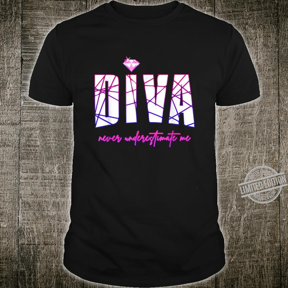 Diva Never Underestimate Me's Party Diva Shirt