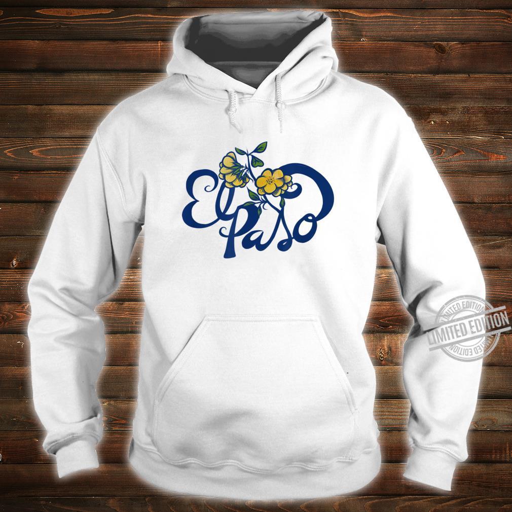 El Paso Texas Pride Proud El Paso Shirt hoodie