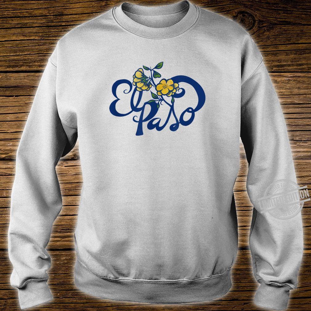 El Paso Texas Pride Proud El Paso Shirt sweater