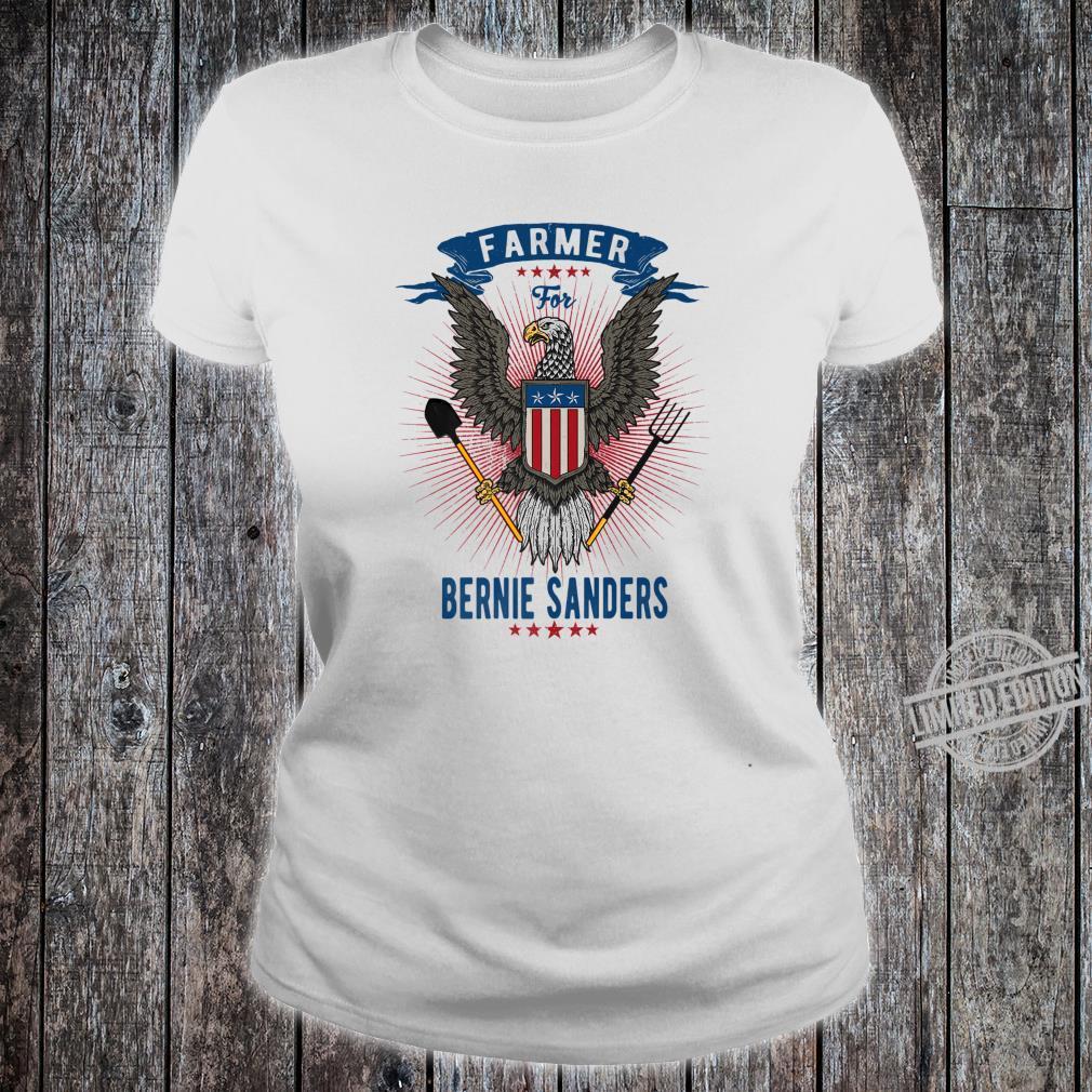 Farmer for Bernie Sanders Shirt ladies tee