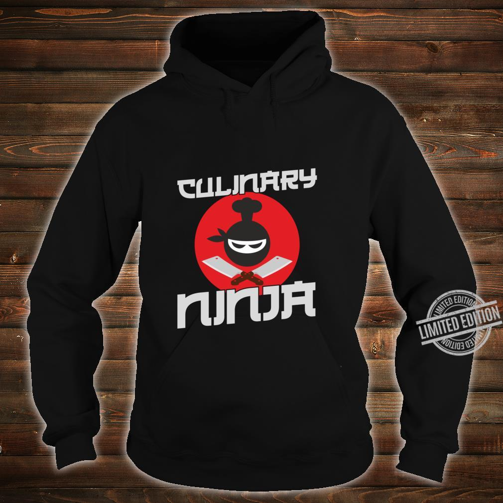 Funny Cooking Culinary Ninja for Cooks and Chefs Shirt hoodie