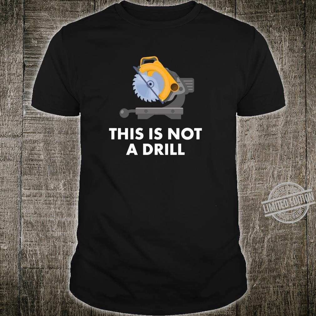 Funny Dad Vater Geschenk Dies ist kein Drill Shirt