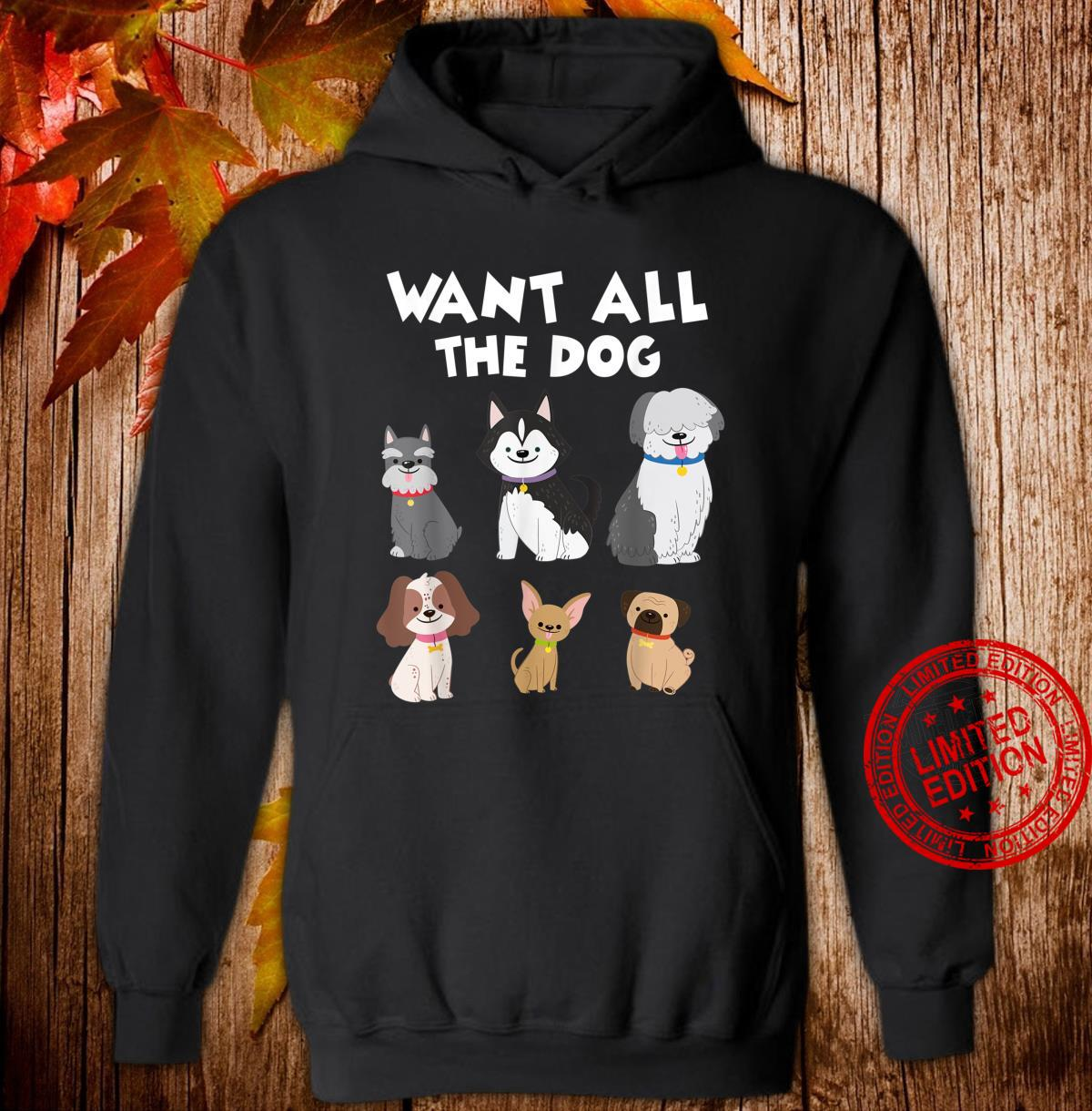 Funny Dog Quote Shirt hoodie