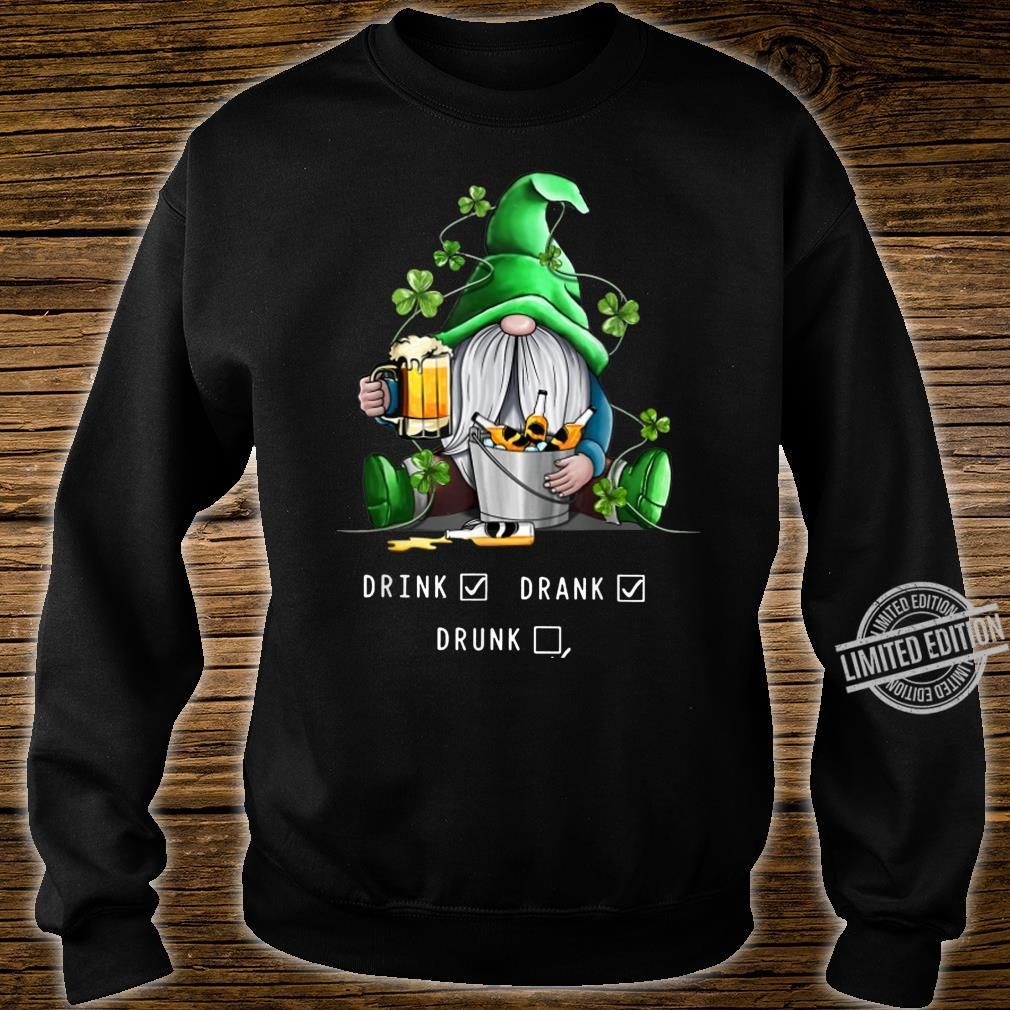 Funny Drink Drank Drunk Saint Patrick's Shirt sweater
