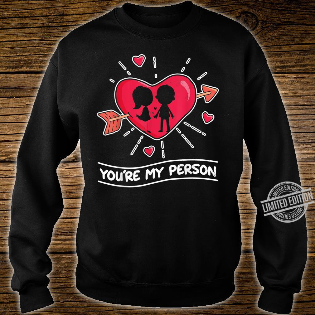 Funny Gift design You're My HeartBeat Person Shirt sweater