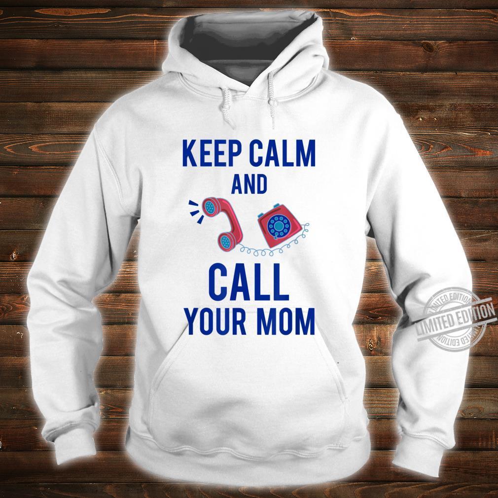 Funny Keep Calm Call Mom Telephone Operators Shirt hoodie