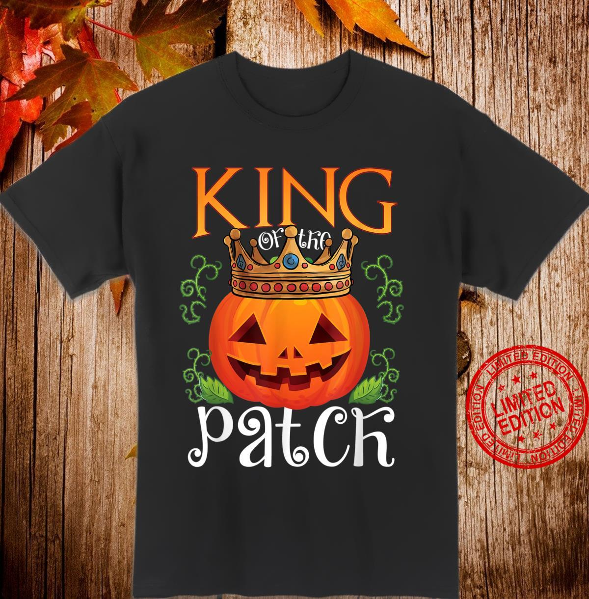 Funny King of the Patch Halloween Costume Shirt Shirt