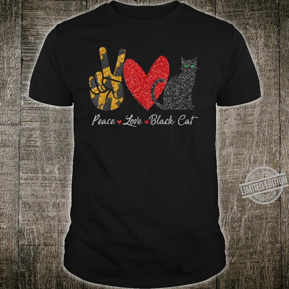 Funny Peace Love Black Cat For Black Cat Shirt