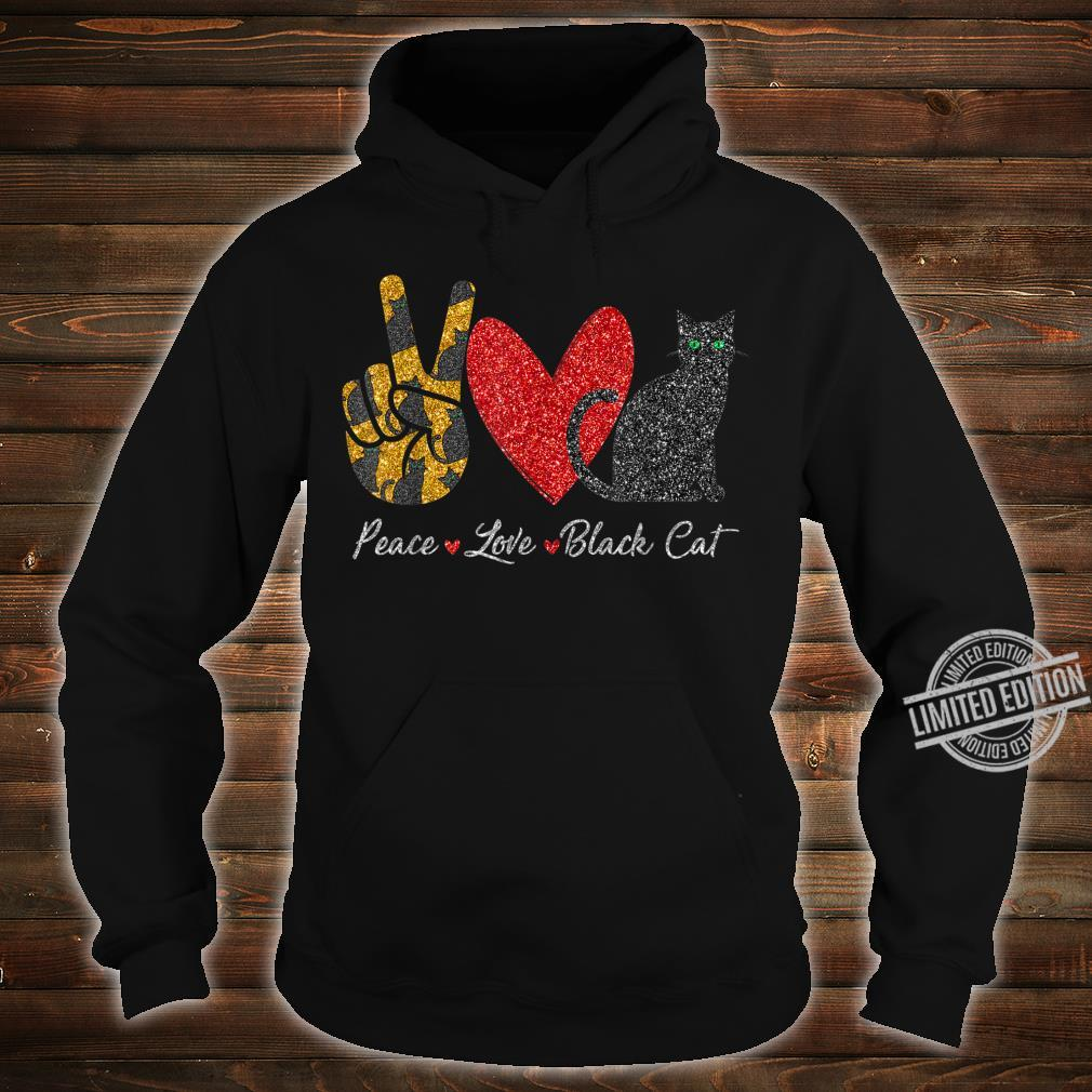 Funny Peace Love Black Cat For Black Cat Shirt hoodie