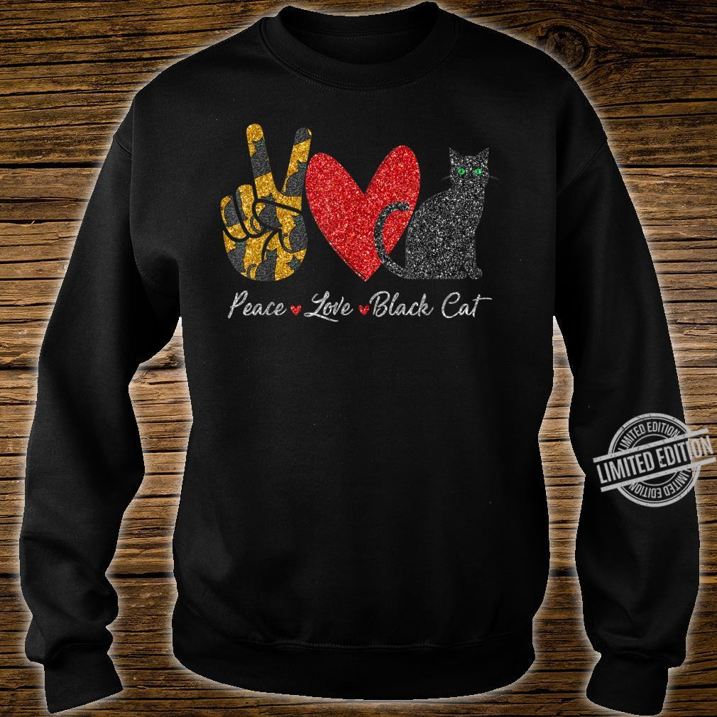 Funny Peace Love Black Cat For Black Cat Shirt sweater