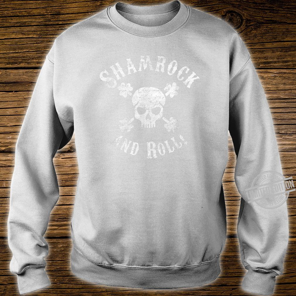 Funny St. Patrick's Day Shirt Shamrock and Roll Skull Shirt sweater