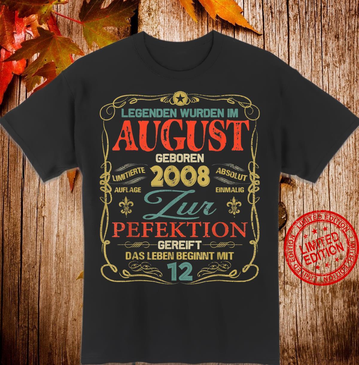Geschenk zum 12. Geburtstag Jahrgang 2008 August Shirt