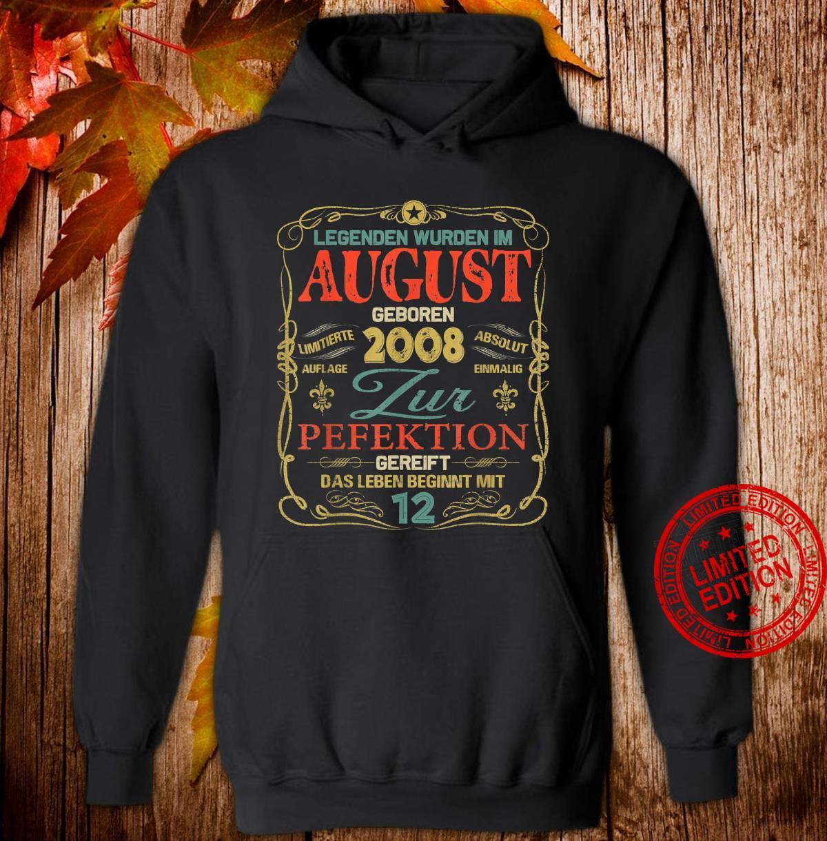 Geschenk zum 12. Geburtstag Jahrgang 2008 August Shirt hoodie