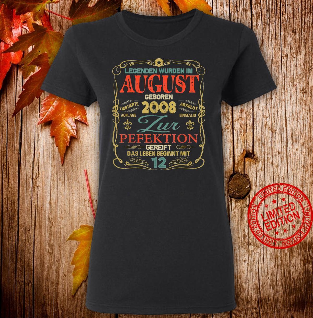Geschenk zum 12. Geburtstag Jahrgang 2008 August Shirt ladies tee