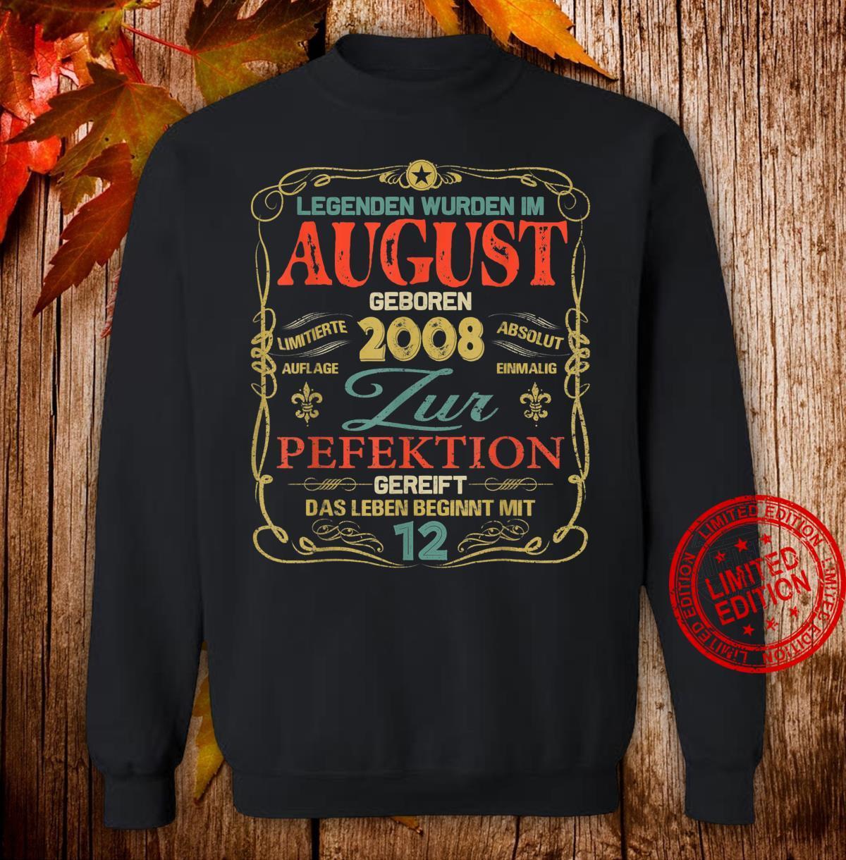Geschenk zum 12. Geburtstag Jahrgang 2008 August Shirt sweater