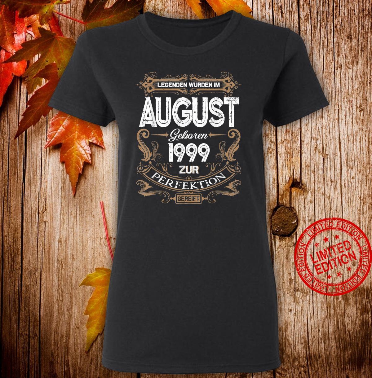 Geschenk zum 21. Geburtstag Jahrgang 1999 August Shirt ladies tee