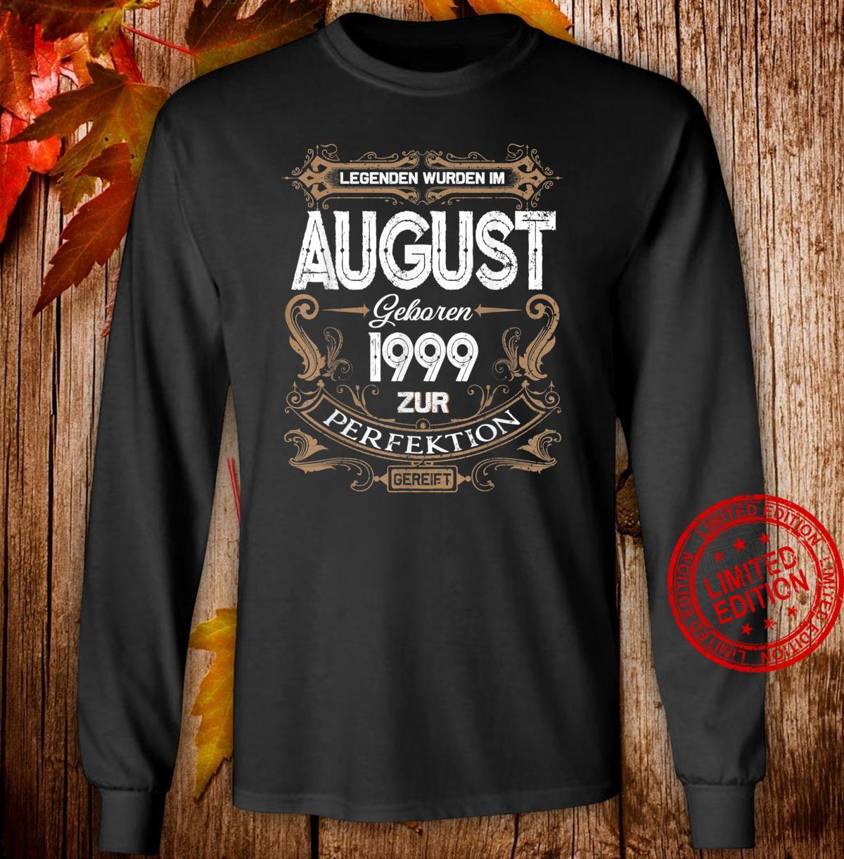 Geschenk zum 21. Geburtstag Jahrgang 1999 August Shirt long sleeved