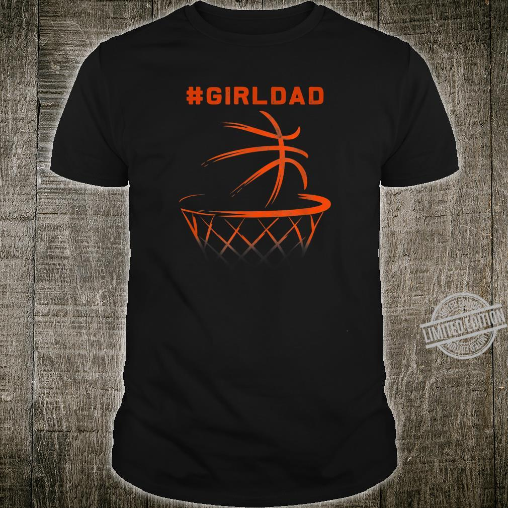 #Girldad girldad Proud Father of Daughter Basketball Shirt