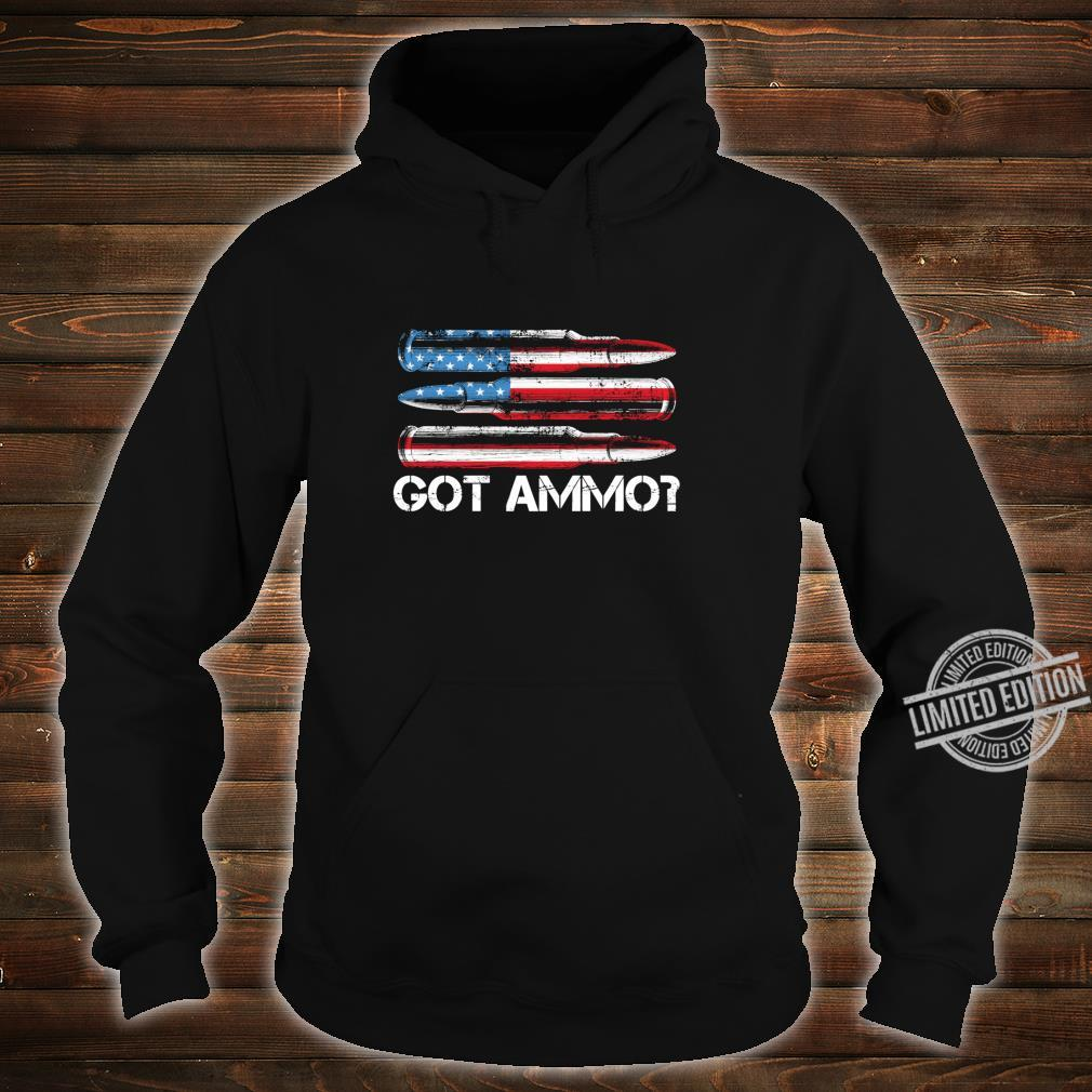 Got Ammo American Flag Pro Gun 2nd Amendment Shirt Shirt hoodie