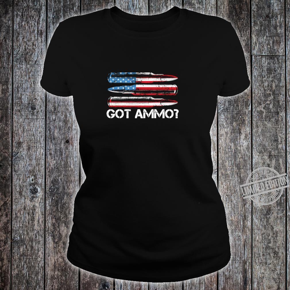 Got Ammo American Flag Pro Gun 2nd Amendment Shirt Shirt ladies tee