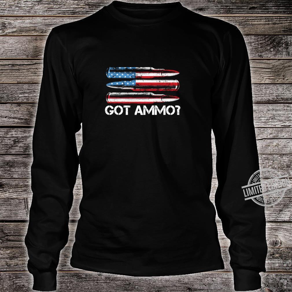 Got Ammo American Flag Pro Gun 2nd Amendment Shirt Shirt long sleeved