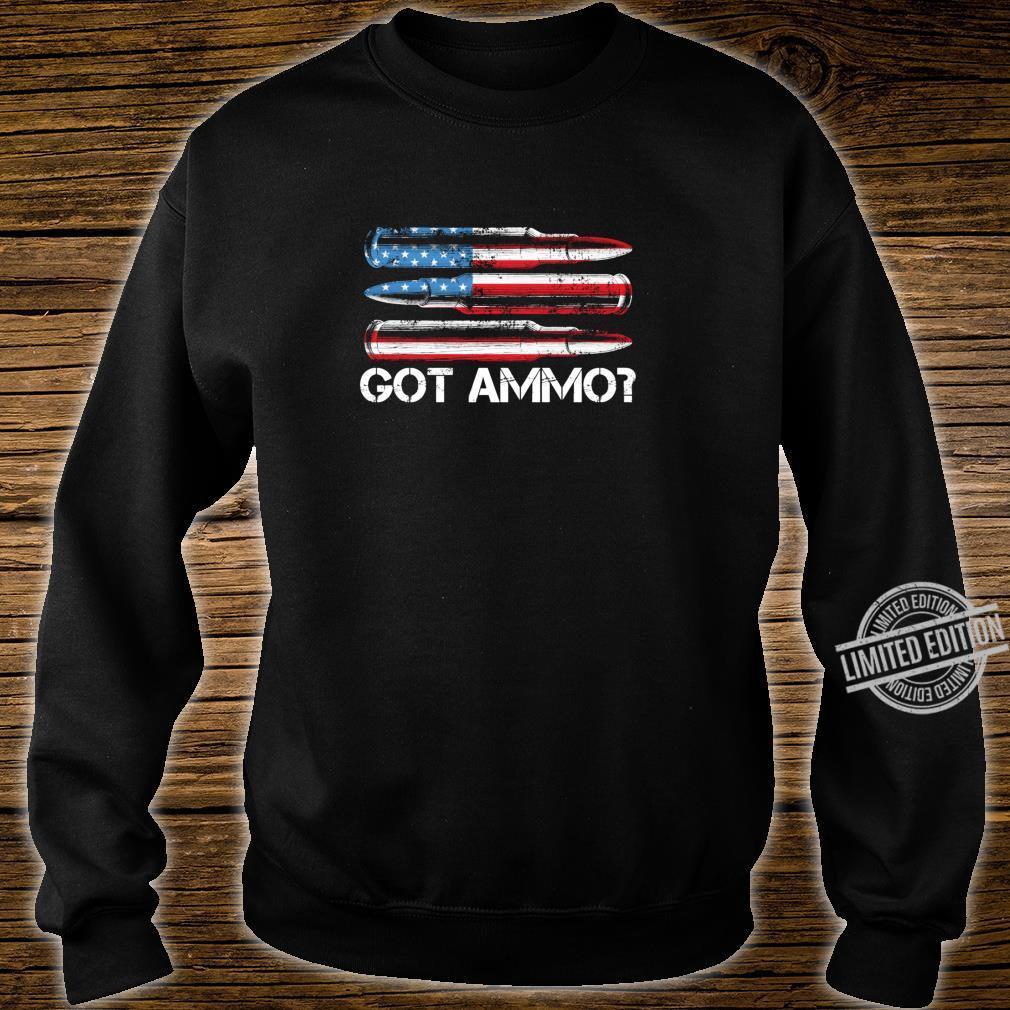 Got Ammo American Flag Pro Gun 2nd Amendment Shirt Shirt sweater