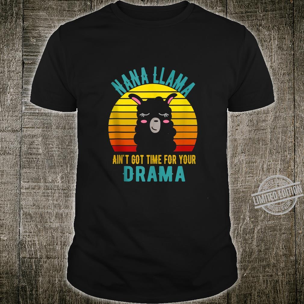 Grandma Llama Aint Got time for your drama Vintage Nana Shirt