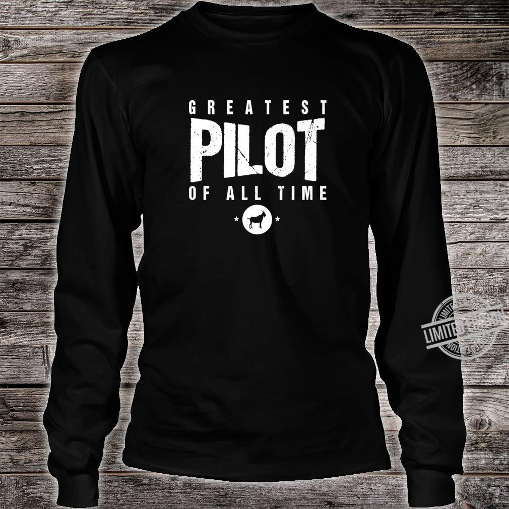 Greatest Airplane Pilot of All Time #1 Best Pilot Ever Goat Shirt long sleeved