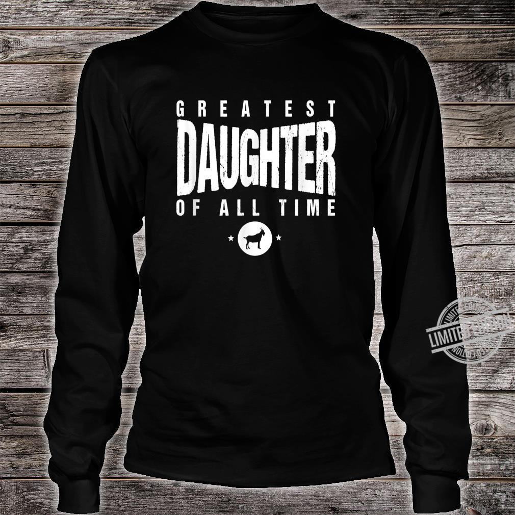 Greatest Daughter of All Time Daughters Day #1 Goat Shirt long sleeved