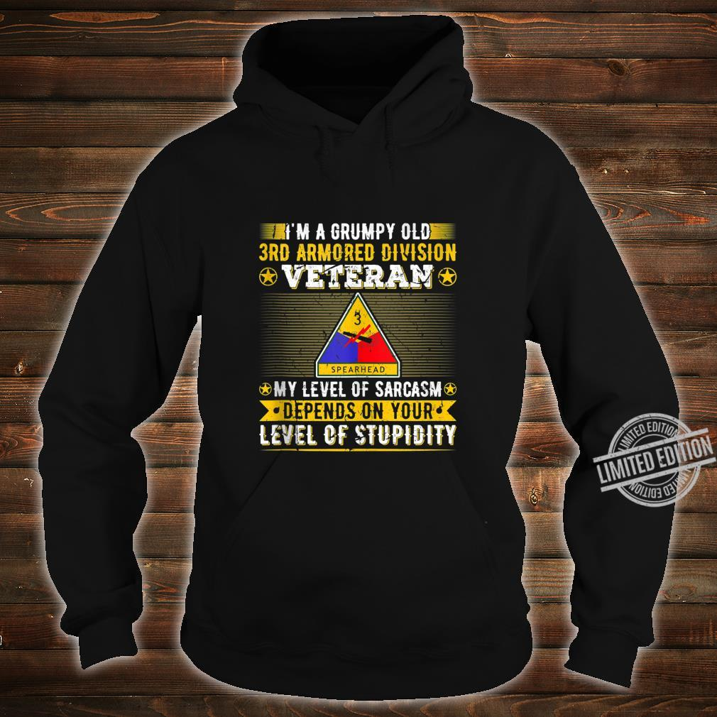 Grumpy Old 3rd Armored Division Veteran Military Army Shirt hoodie