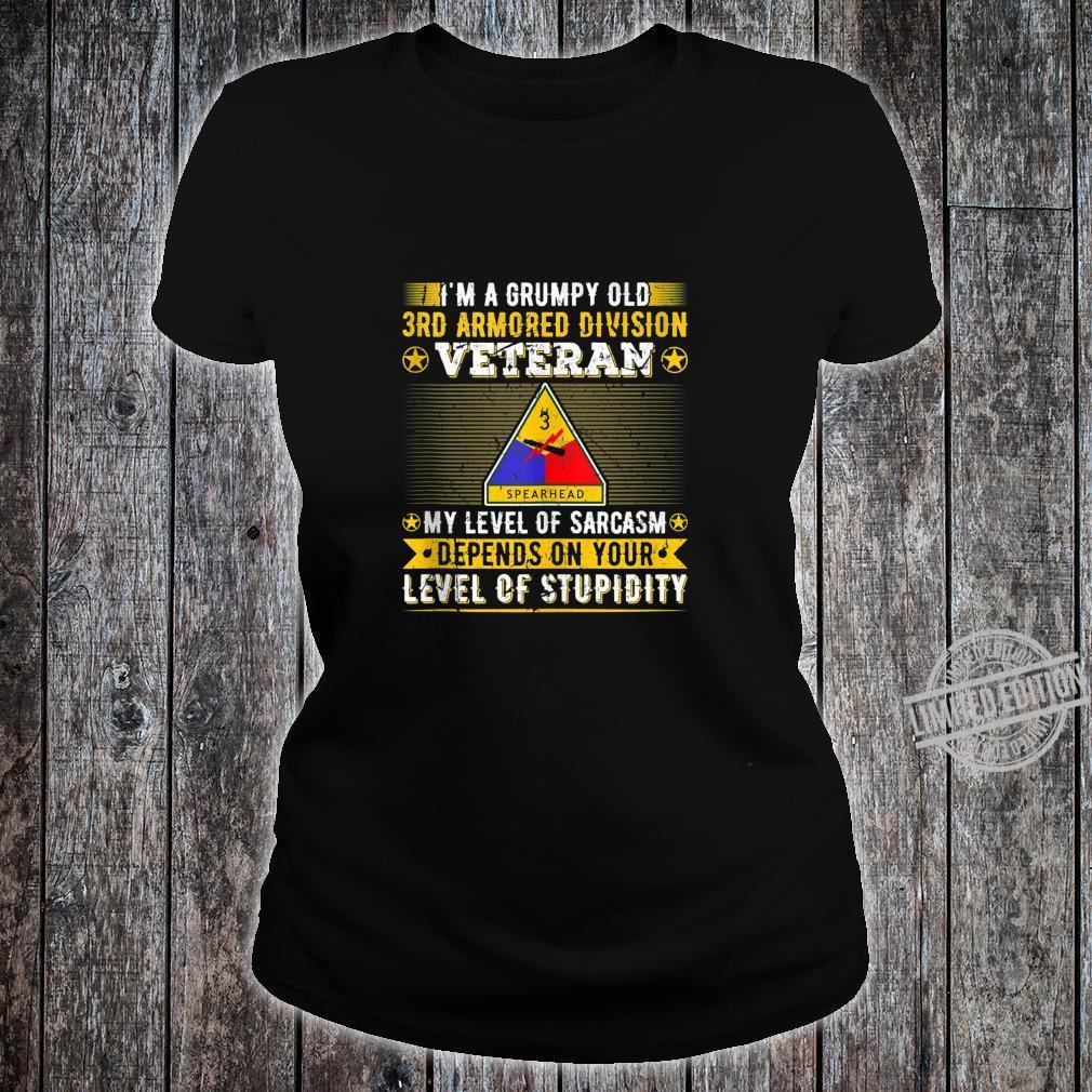 Grumpy Old 3rd Armored Division Veteran Military Army Shirt ladies tee