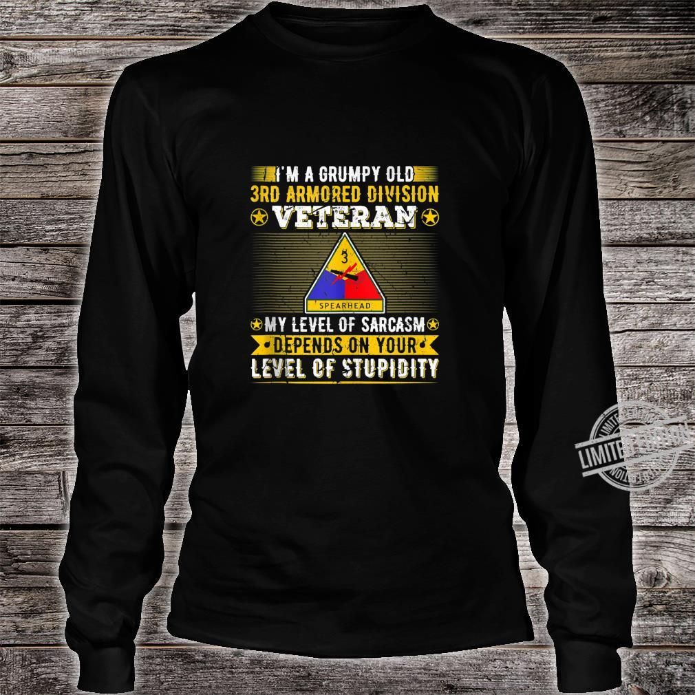 Grumpy Old 3rd Armored Division Veteran Military Army Shirt long sleeved