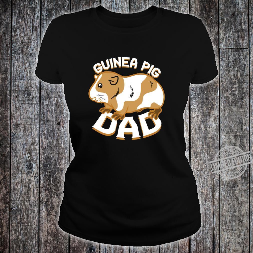 Guinea Pig Dad Pet Shirt ladies tee