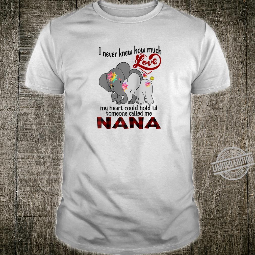 I never knew how much love nana elephant cute Shirt