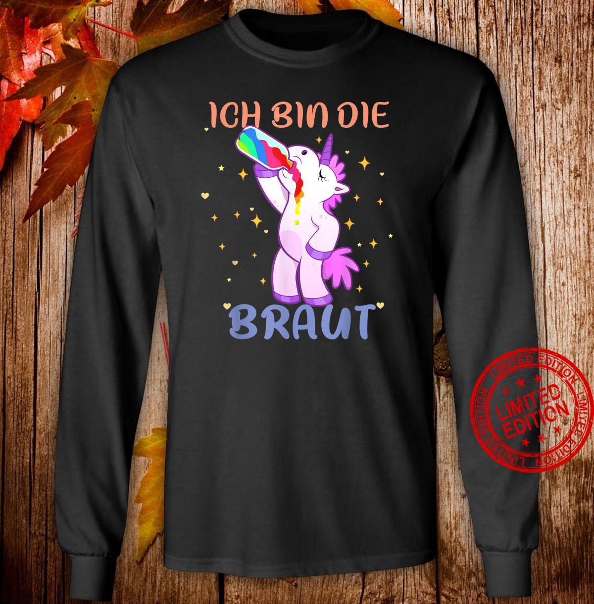 Ich bin die Braut Unicorn Ich bin die Braut JGA Einhorn Shirt long sleeved