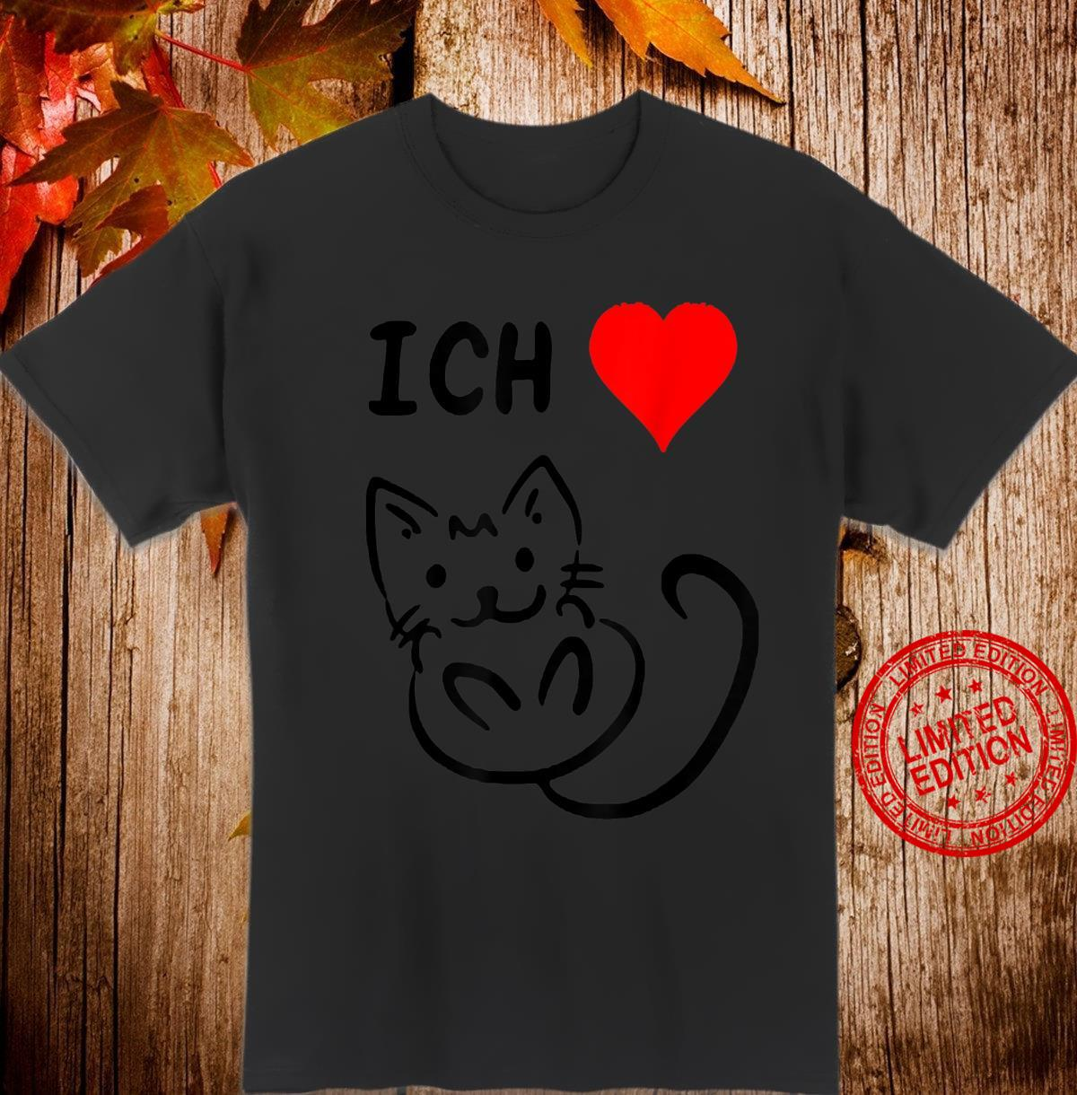 Ich liebe Katzen Katzen Geschenkidee Katzen Shirt