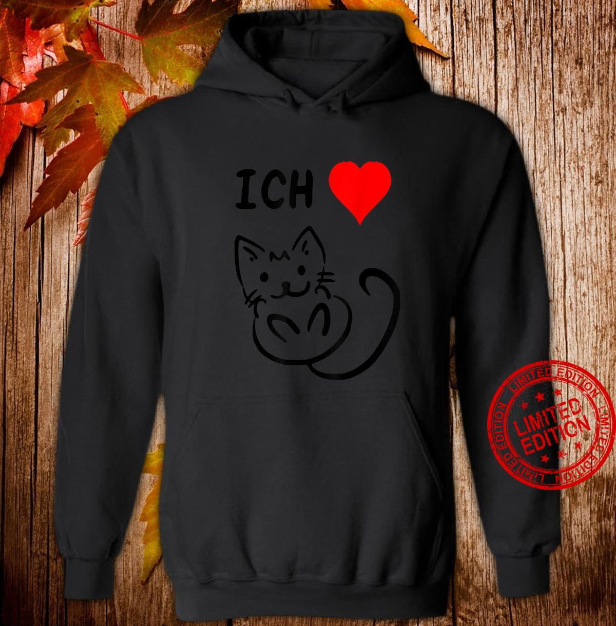 Ich liebe Katzen Katzen Geschenkidee Katzen Shirt hoodie